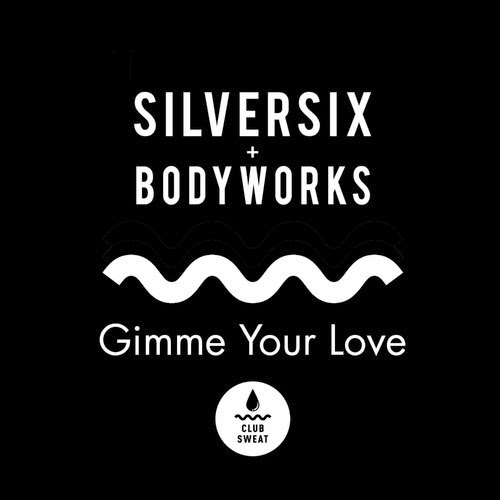 Silversix - Gimme Your Love / This Is Carmen