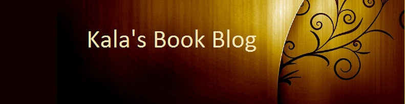 Kala&#39;s Book Blog