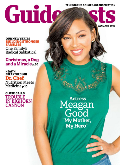 Actress, @ Meagan Good - Guideposts Magazine, January 2016