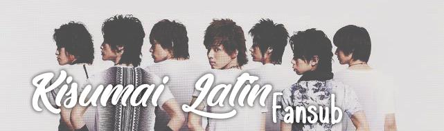 Kisumai Latin ☆ Fansub