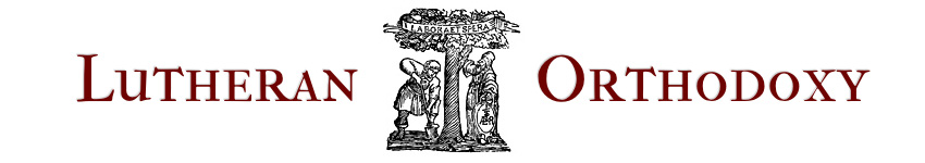 Lutheran Orthodoxy