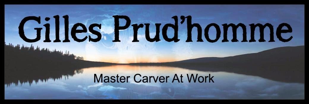 Gilles Prudhomme: Master Carver At Work