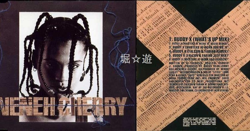 Digger's journey: 【CD Single】 Neneh Cherry – Buddy X Remix