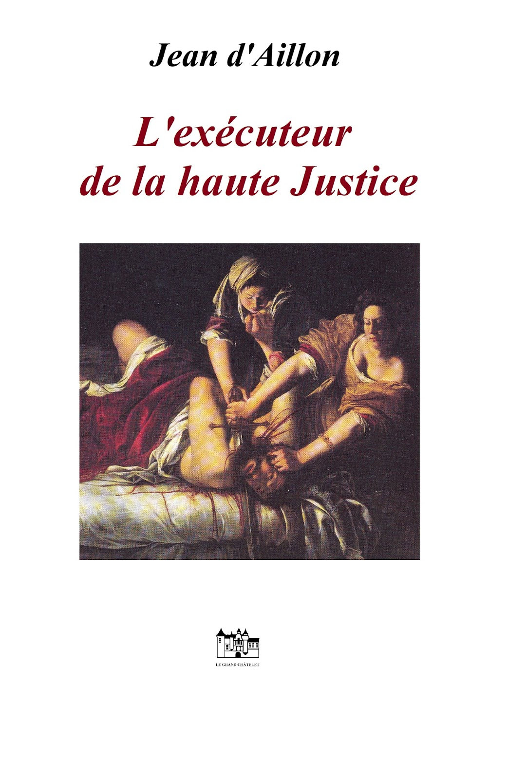 Jean d 39 aillon kindle kobo fnac num rique for Haute justice