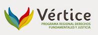 Vértice - Programa Regional Derechos Fundamentales y Justicia