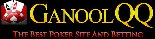 GanoolQQ - Agen Resmi BandarQQ | Daftar GanoolQQ