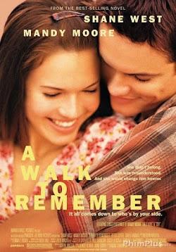 Bước Ngoặt Đáng Nhớ - A Walk to Remember