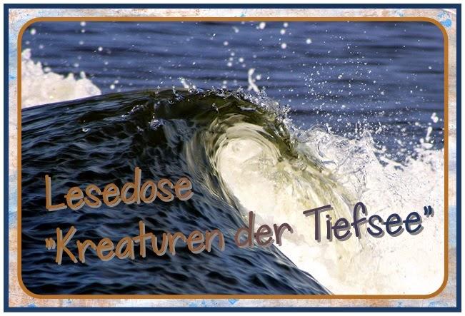 http://www.endlich1pause.blogspot.de/2014/04/lesedose-kreaturen-der-tiefsee.html