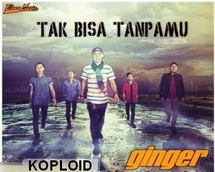 Download Lagu Ginger Band - Tak Bisa Tanpamu Mp3