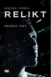 """""""Relikt"""" Heather Terrell - recenzja"""