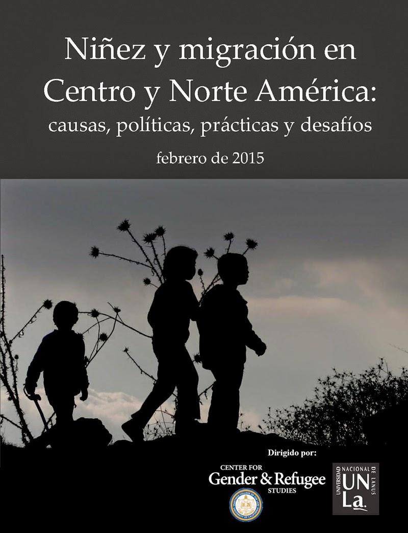 Niñez y migración en América Central y América del Norte: Causas, políticas, prácticas y desafíos