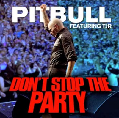Pitbull - Don't Stop The Party (feat. TJR) Lyrics