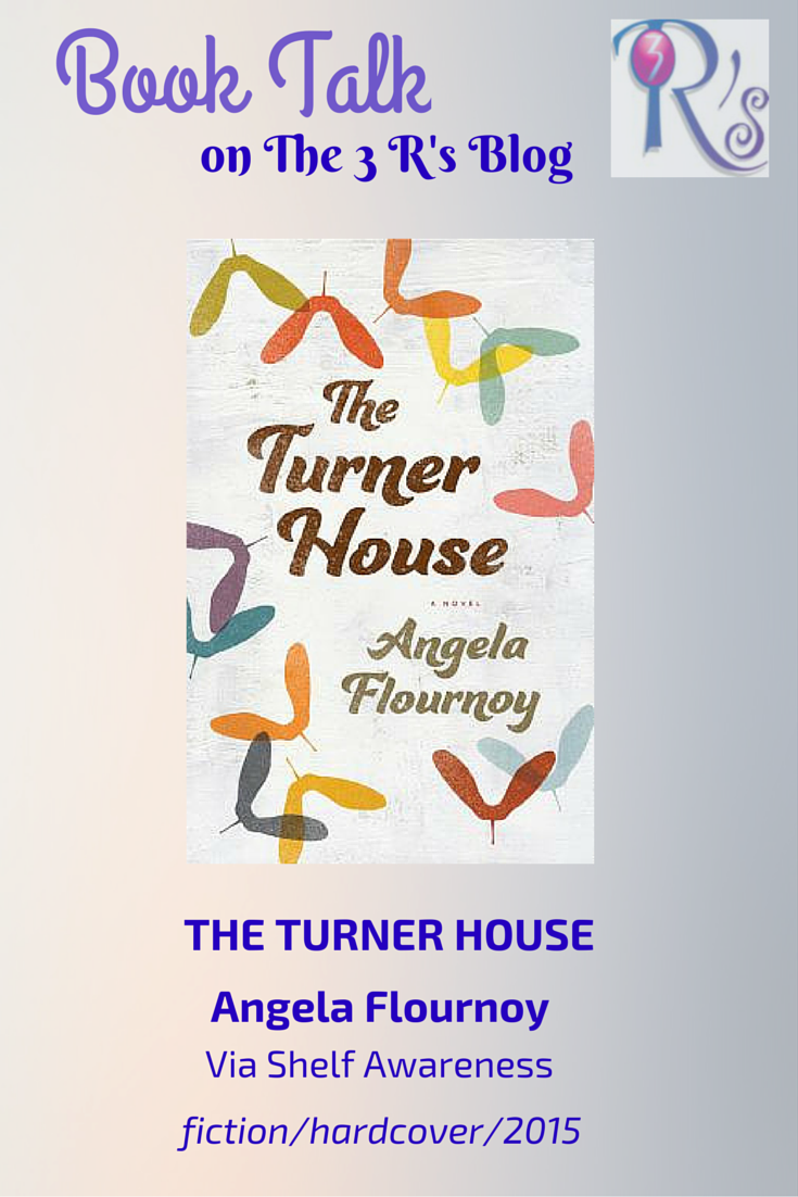 book discussion THE TURNER HOUSE Angela Flournoy The 3 Rs Blog