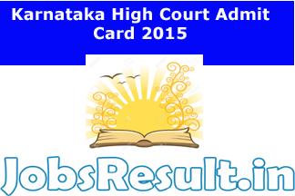 Karnataka High Court Admit Card 2015