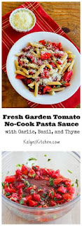 Fresh Garden Tomato No-Cook Pasta Sauce Recipe with Garlic, Basil, and Thyme (Easy to Cook, Meatless) [from KalynsKitchen.com]