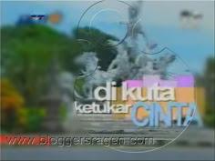 Di Kuta Ketukar Cinta FTV