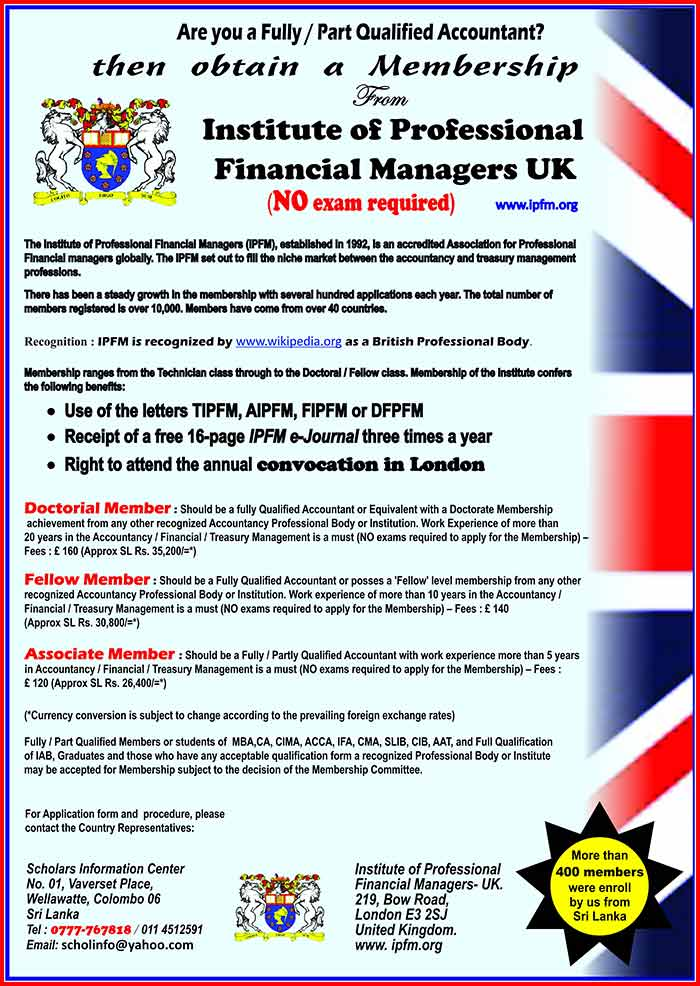 The Institute of Professional Financial Managers (IPFM), established in 1992, provides an organization for professional, financial managers. The IPFM set out to fill the niche market between the accountancy and treasury management professions.  There has been a steady growth in the membership with several hundred applications each year. The total number of members registered is over 10,000. Members have come from over 40 countries.  There has also been a steady demand from members to be representatives in their own countries. There are over 30 such representations around the world.  IPFM has established links with reciprocal bodies in Australia, Belgium, Canada, Ghana, India, Nigeria, Pakistan, South Africa, UK, USA and Zimbabwe. These bodies accept our members as their members on payment of the appropriate fee. In most instances, there is no need for our members to complete application forms other than the one on joining the IPFM.