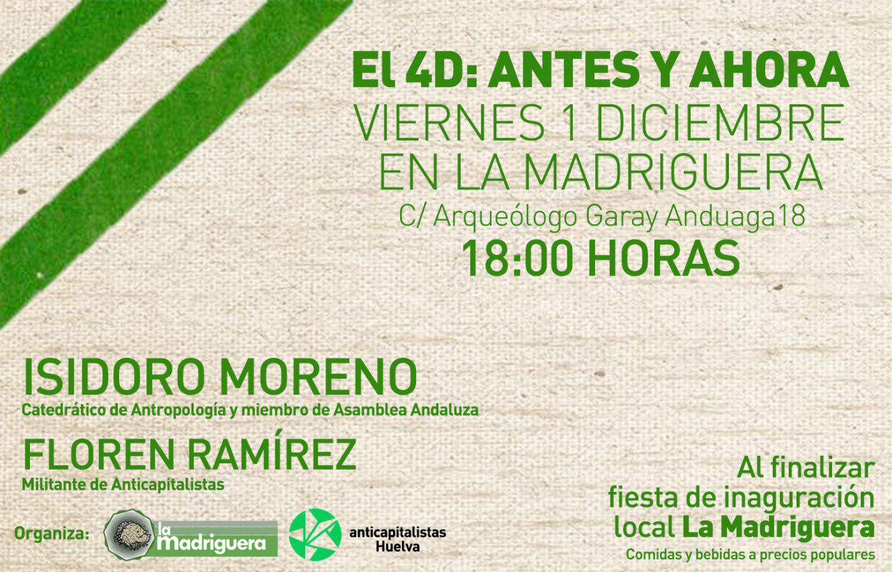 HUELVA viernes 1 de Diciembre,18H.  EL 4D:ANTES Y AHORA.