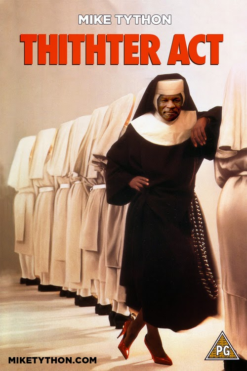 sister act mike tyson