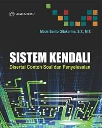 Sistem Kendali; Disertai Contoh Soal dan Penyelesaian