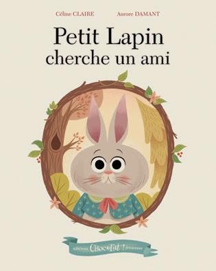 Petit Lapin cherche un ami