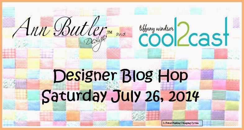 Ann Butler cool2cast blog hop