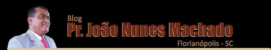 Pr. João Nunes Machado