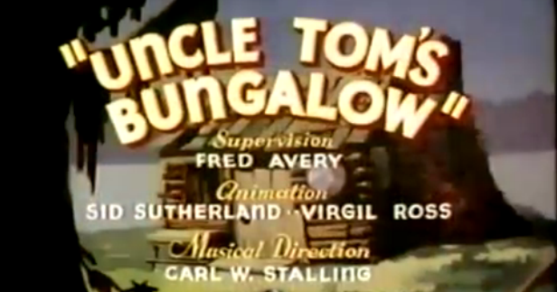 Likely Looney, Mostly Merrie: 165. Uncle Toms Bungalow (1937)
