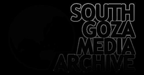 SOUTH GOZA MEDIA ARCHIVE