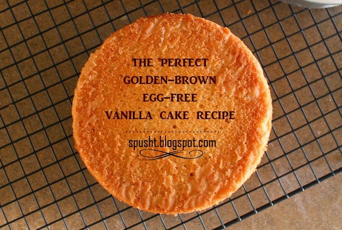 spusht basic eggless vanilla cake recipe egg free