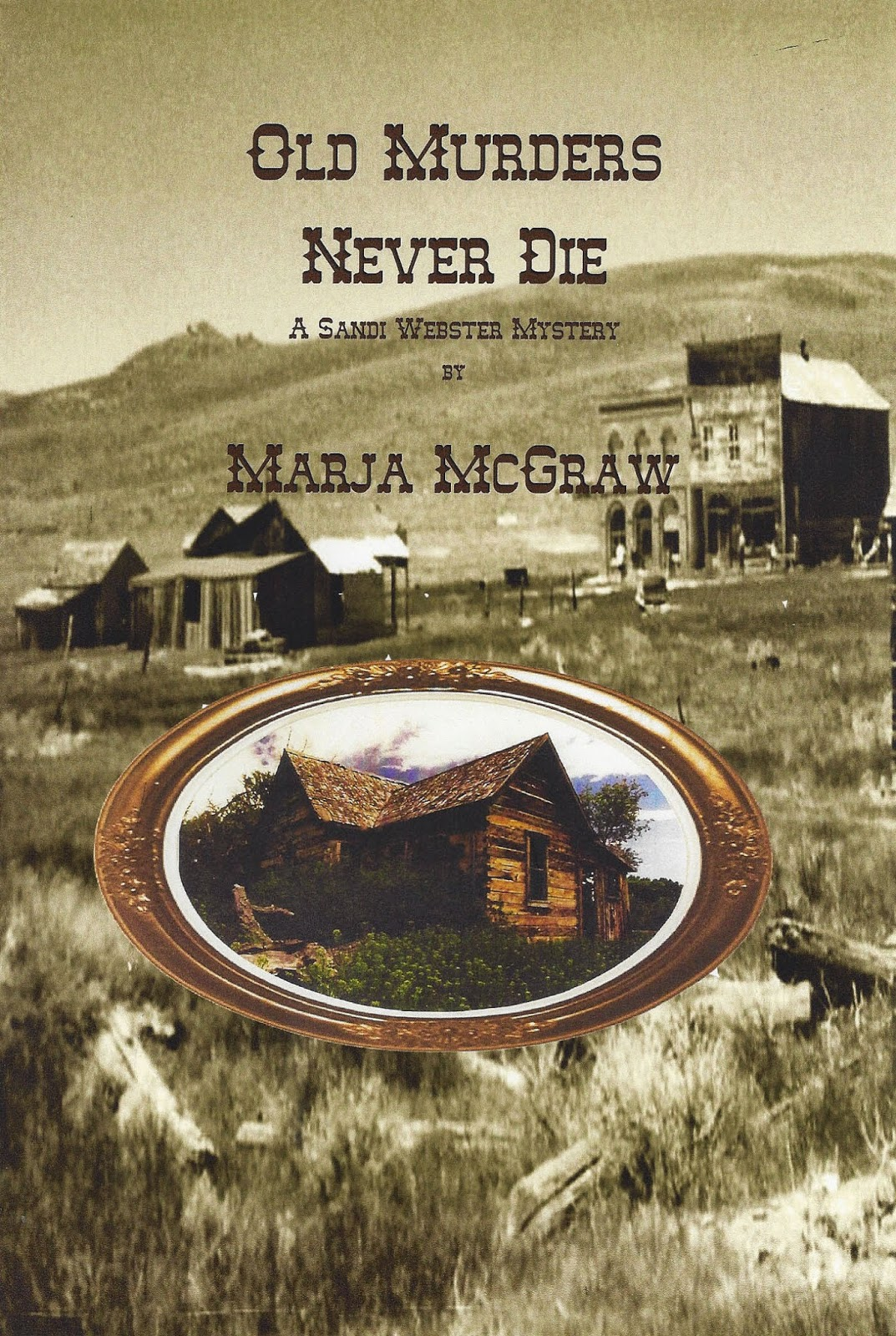 http://www.amazon.com/Murders-Never-Sandi-Webster-Mysteries-ebook/dp/B00DT6L6C8/ref=sr_1_9?s=books&ie=UTF8&qid=1413053635&sr=1-9&keywords=marja+mcgraw