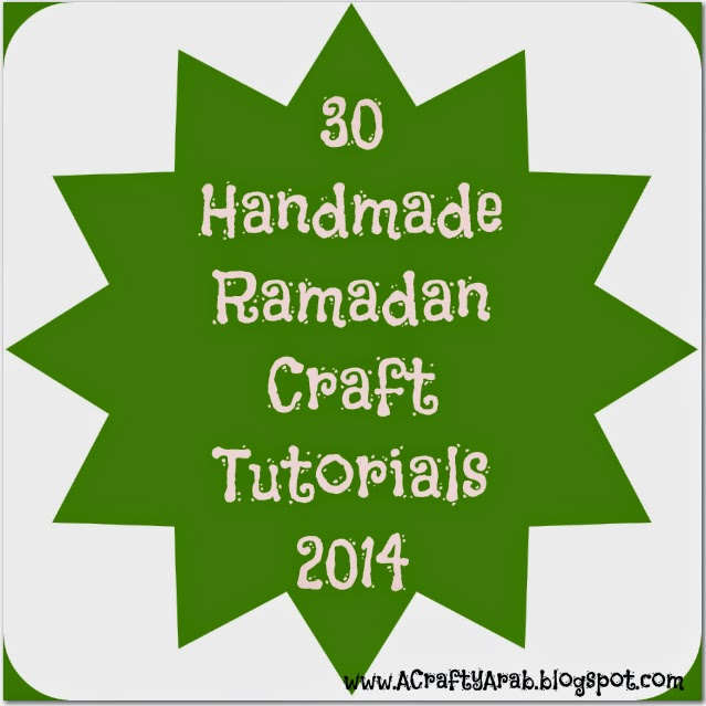 30 days of Ramadan Crafty Challenge 2014