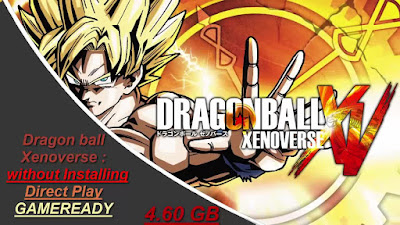 Free Download Dragon ball Xenoverse: Multi9 GameReady 3-2-PLAY - Pc Full Version – without Installing – Direct Play – Smaller size – Portable Game – 4.60 GB – Working 100% .