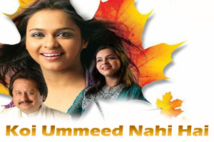 Koi Ummeed Nahi Hai