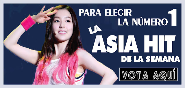 Vota aquí por el Asia Hit de la semana