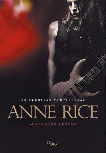 Resultado de imagem para O Vampiro Lestat - Anne Rice