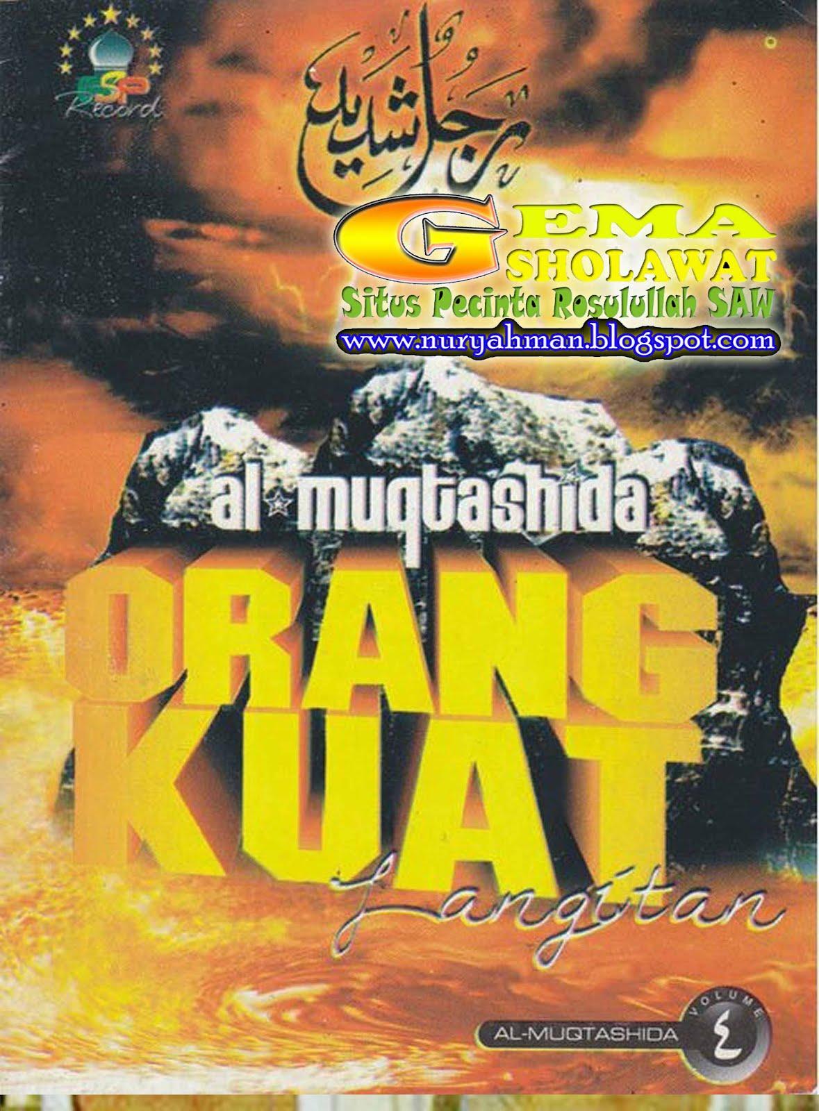 Album Orang Kuat - Al Muqtashidah v.4