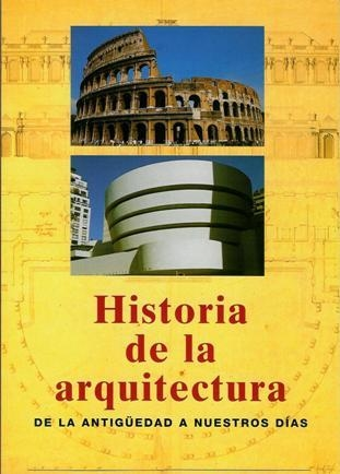 Novedades Sti Historia De La Arquitectura De La