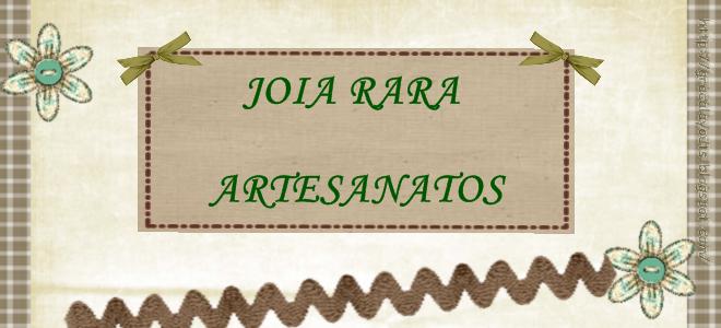 JÓIA RARA ARTESANATOS