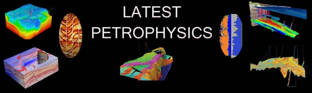 Latest Petrophysics