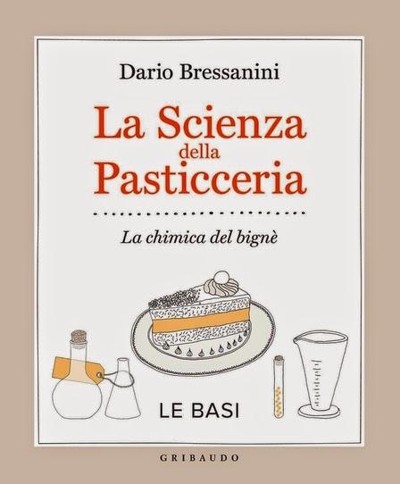 Dario Bressanini La scienza della pasticceria la chimica del bignè