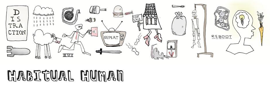 Habitual Human