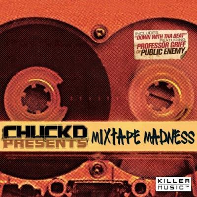 Chuck D – Mixtape Madness (2008) (320 kbps)