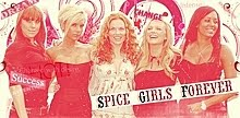 Spice Girls Forever.