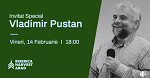 Vladimir Pustan 🔴 Mesaj la Biserica Harvest Arad