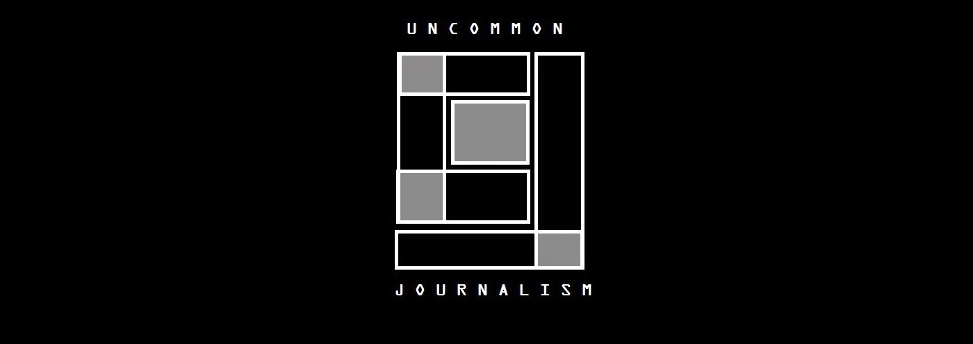 Uncommon Journalism