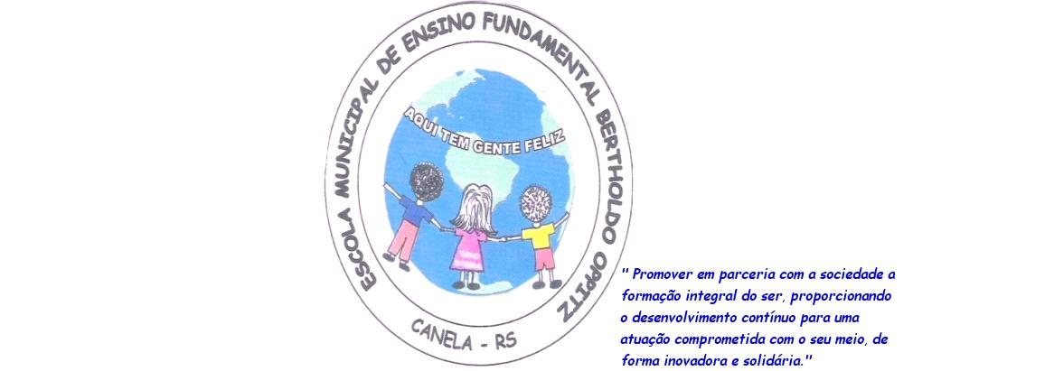 Escola BERTHOLDO OPPITZ