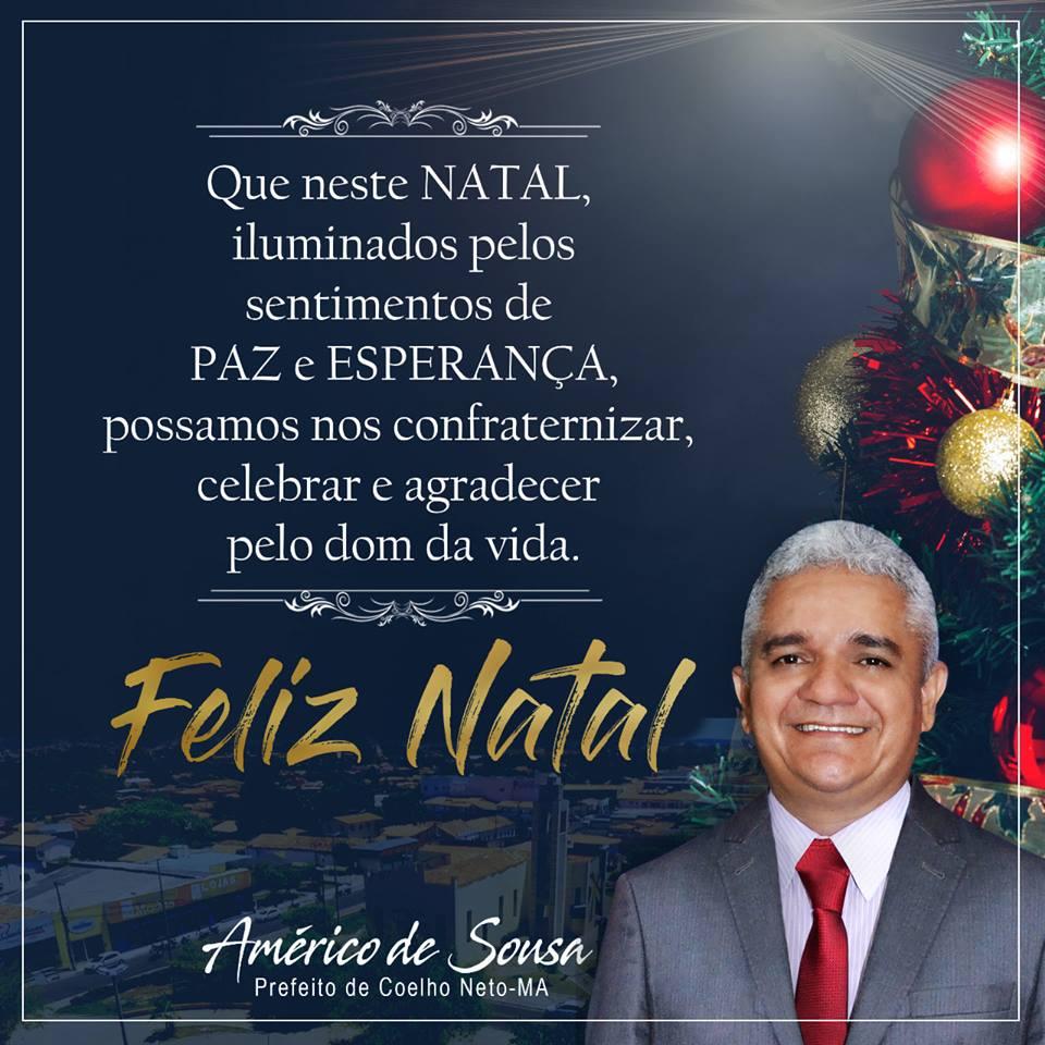 MENSAGEM DE NATAL DO PREFEITO DE COELHO NETO, AMÉRICO DE SOUSA