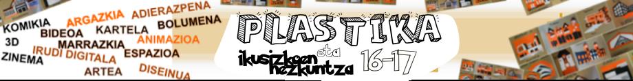 PLASTIKA ETA IKUSIZKOEN HEZKUNTZA