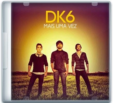 DK6 - MAIS UMA VEZ